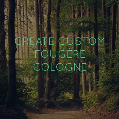 Custom Fougere Perfume