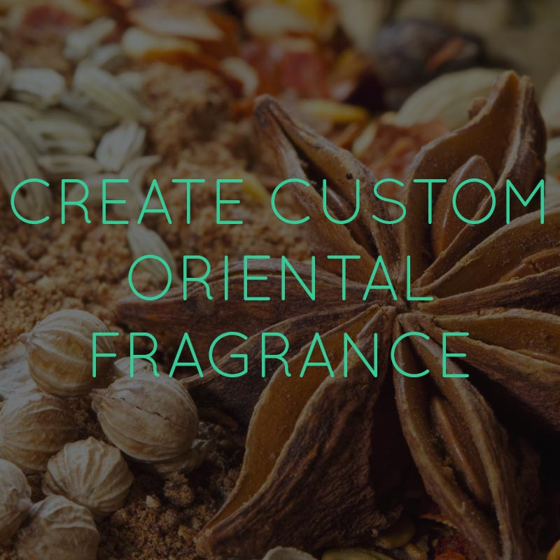 Custom Oriental Fragrance